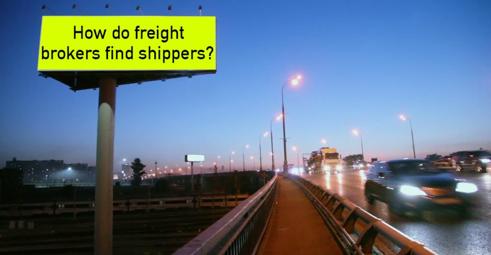 How Do Freight Brokers Find Shippers?